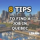 8 Tips to find a job in Quebec